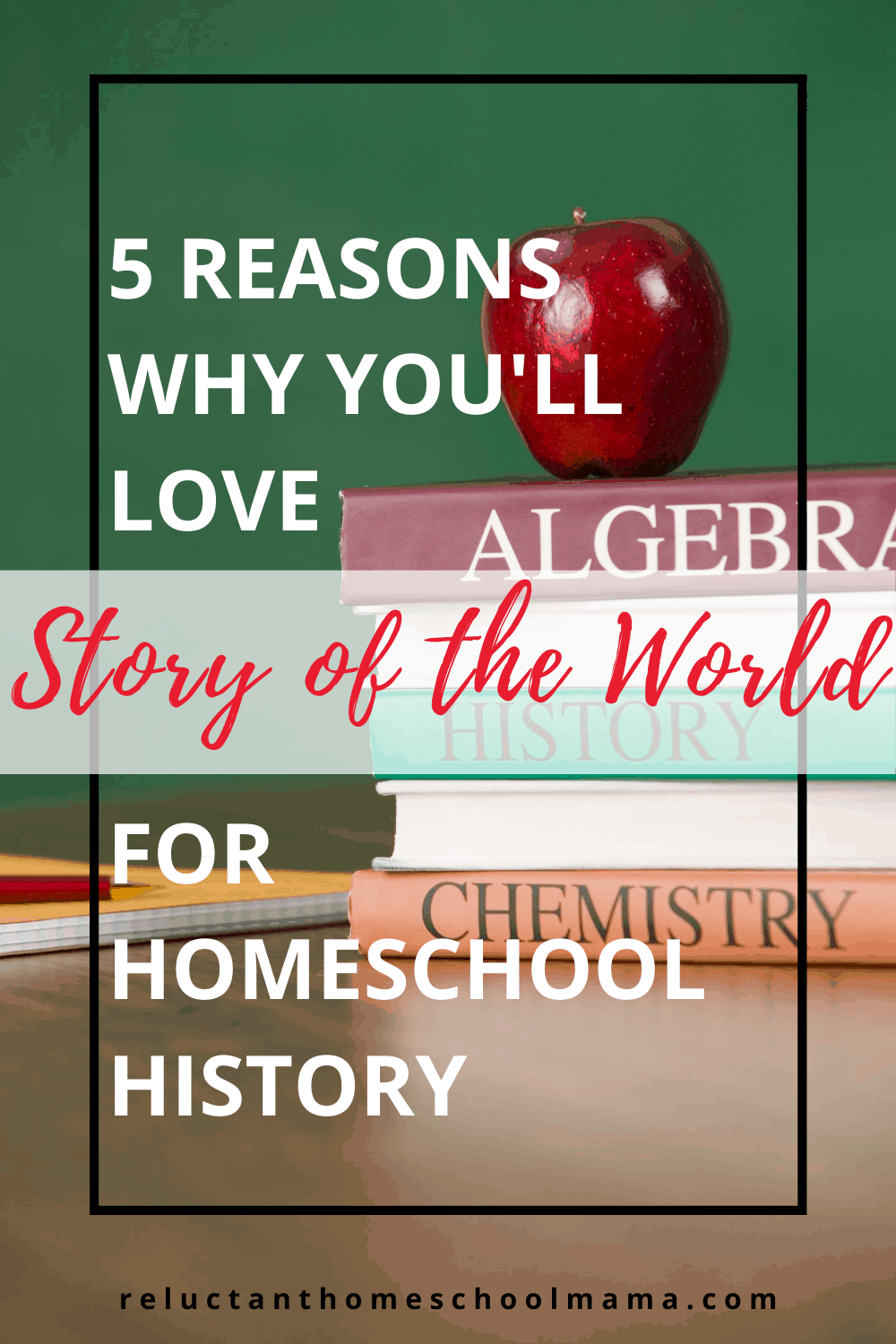 5 Reasons Why You\'ll Love Story of the World for Homeschool History