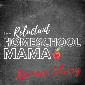 get access to the reluctant homeschool mama's resource library right here!