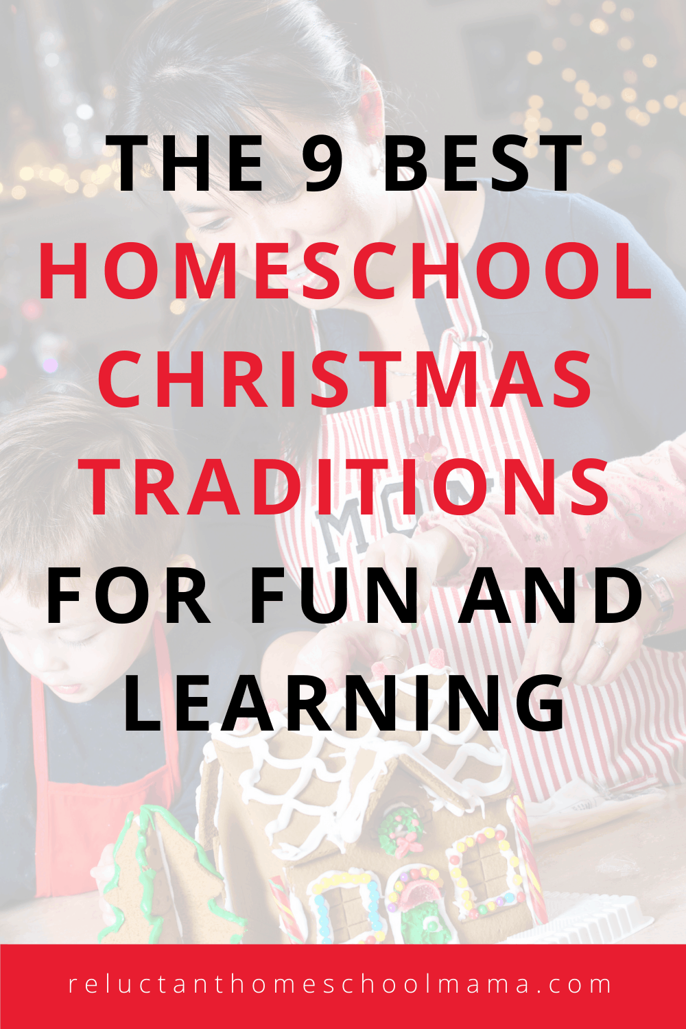 The 9 Best Homeschool Christmas Traditions for Fun and Learning