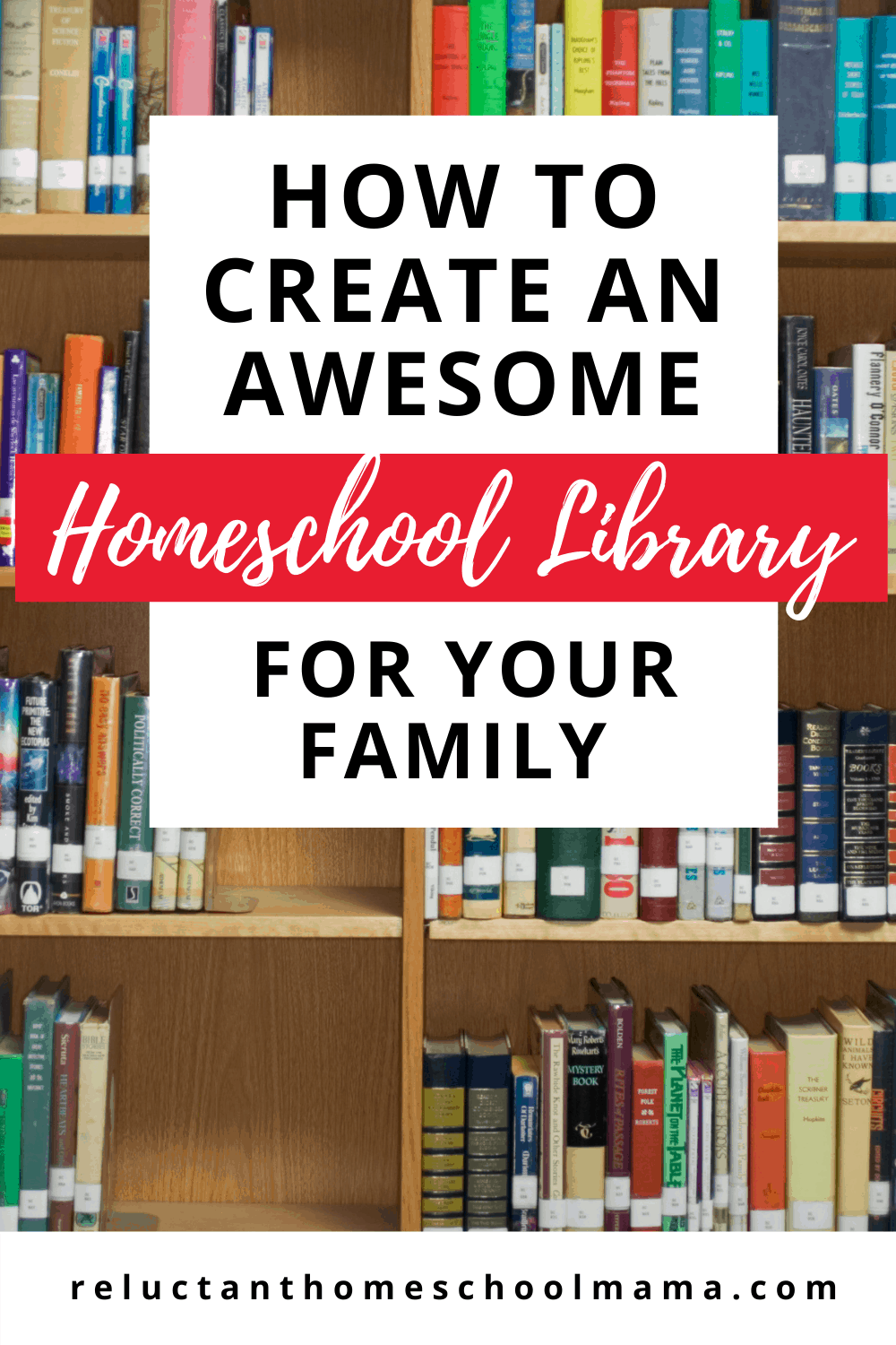 How to Easily Create an Amazing Homeschool Library