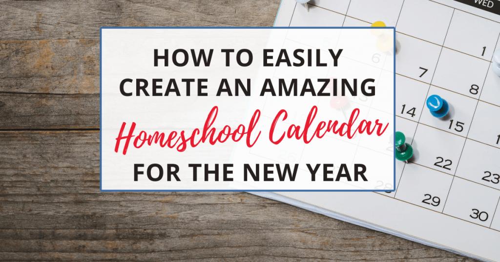 your homeschool calendar