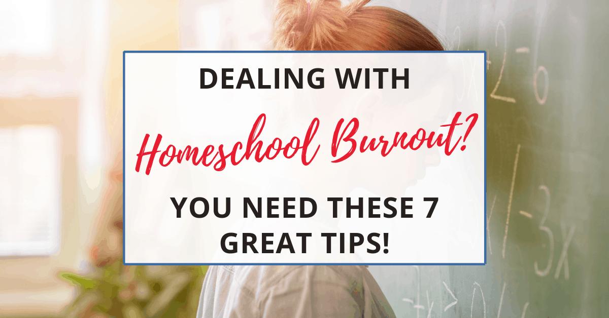dealing with homeschool burnout