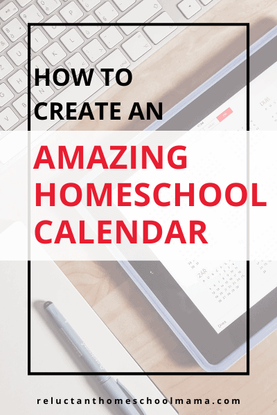 create your homeschool calendar