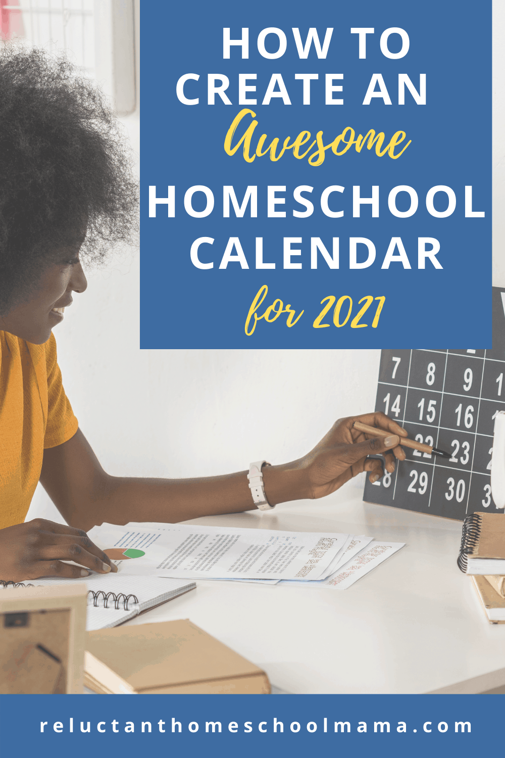 How to Easily Create an Amazing Homeschool Calendar for Next Year