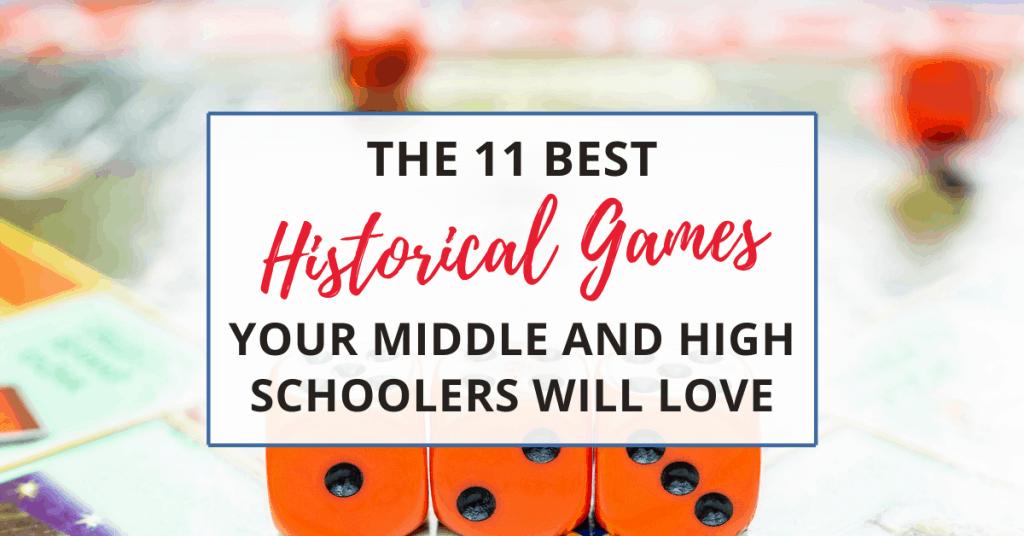 best historical games for homeschool