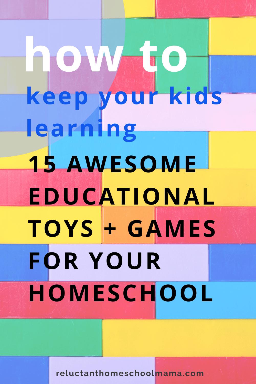15 Awesome Educational Toys for Children (Make Homeschool Easier!)