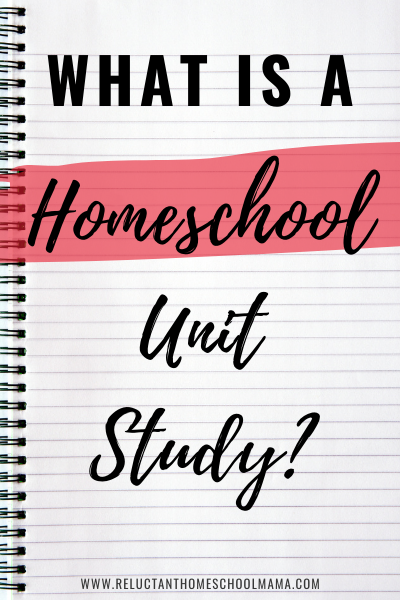 unit studies for homeschool
