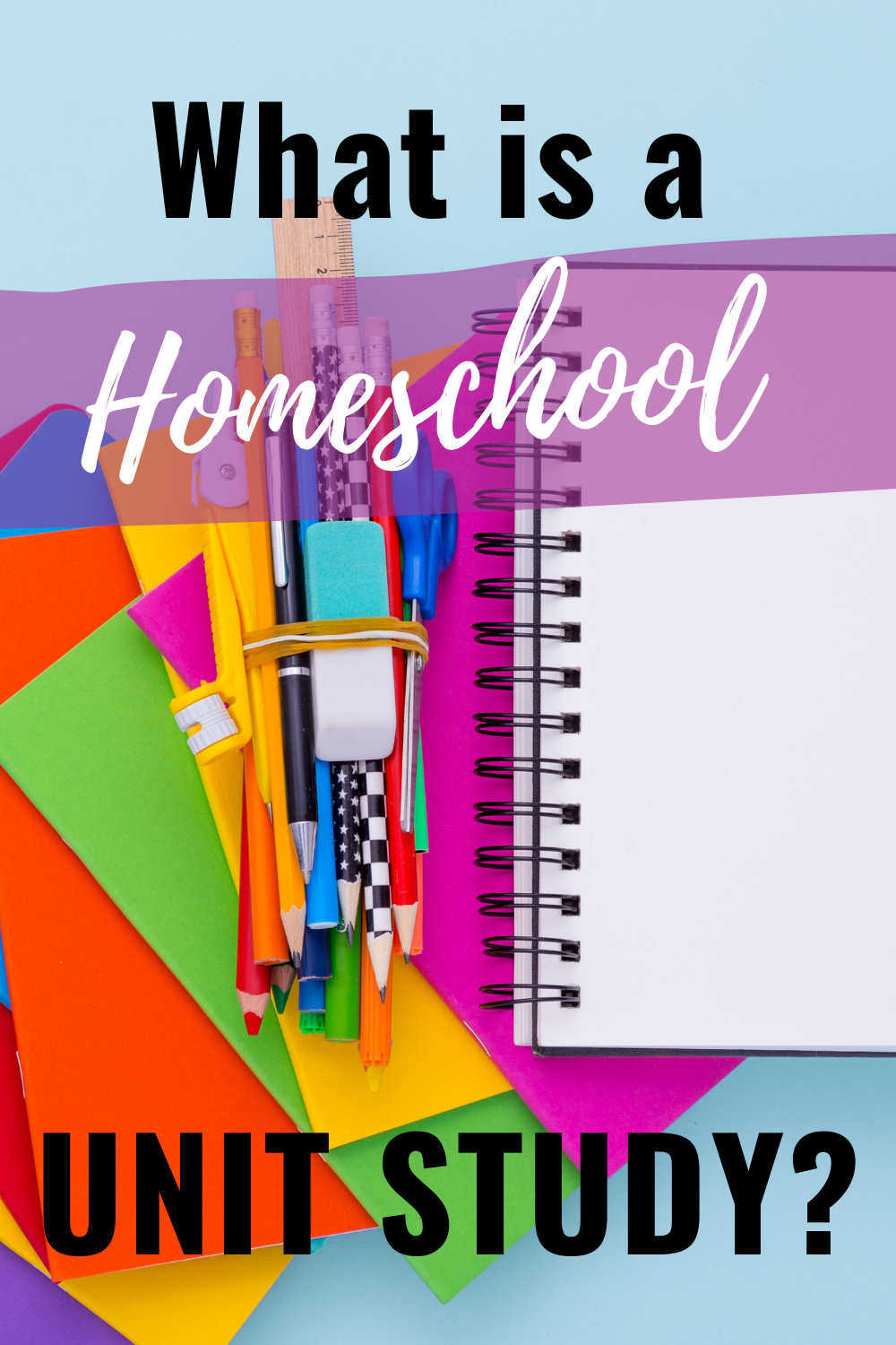 Homeschool Unit Studies - What Are They? Why Do People Love Them?