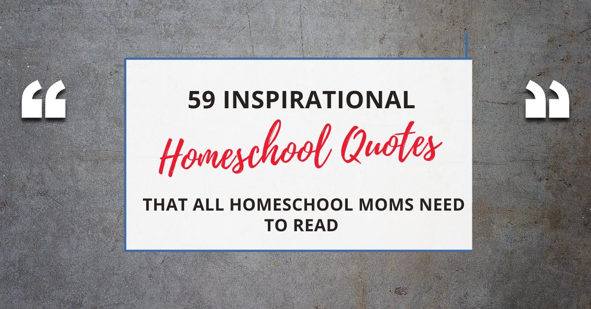 inspirational homeschool quotes