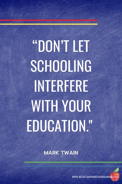 mark twain homeschool quote