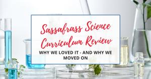 sassafrass science adventures curriculum review